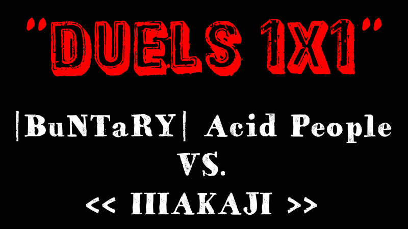 BuNTaRY Acid People vs Шакал