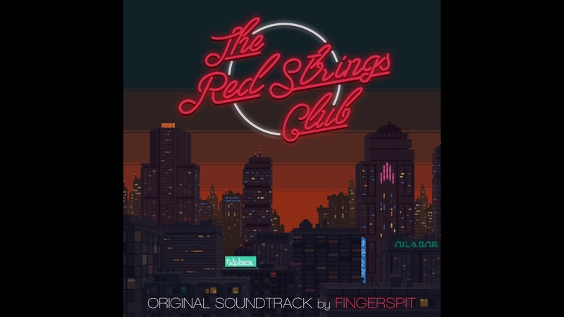 1. The Red Strings Club - The Red Strings Club | OST