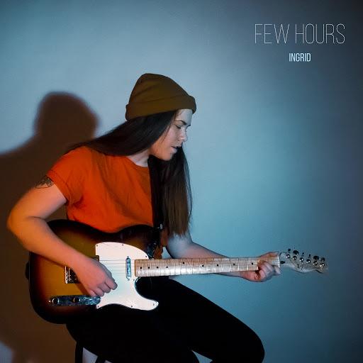 Ingrid альбом FEW HOURS