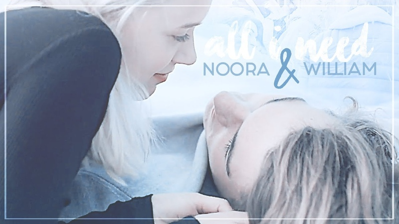 Noora William | ❝You are all I need...❞ [1x05-4x10]