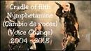 Cradle of Filth - Nymphetamine (Cambio de voz/Voice Change) (2004-2018)