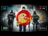 Tom Clancys The Division - ScaryCat стримит!