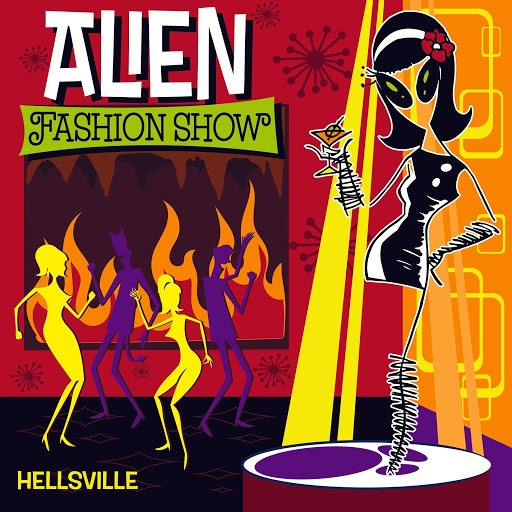 Alien Fashion Show альбом Hellsville