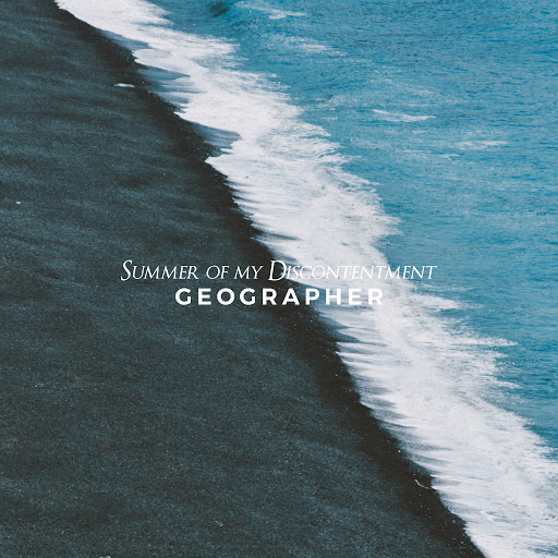 Geographer альбом Summer of my Discontentment