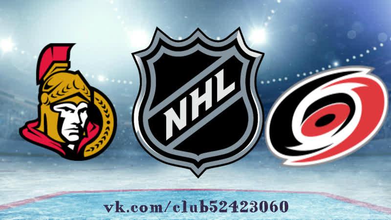 Ottawa Senators vs Carolina Hurricanes   18.01.2019   NHL Regular Season 2018-2019