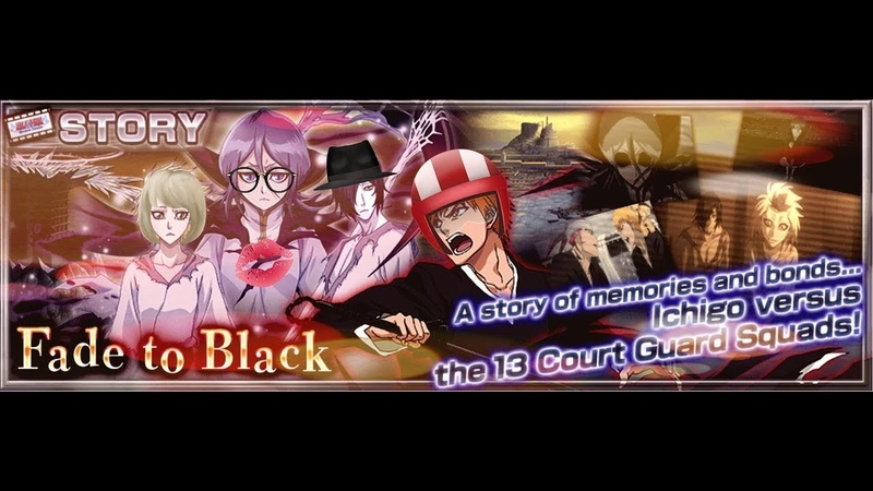3000 Orbs Bleach brave souls Movie Summons Fade To Black