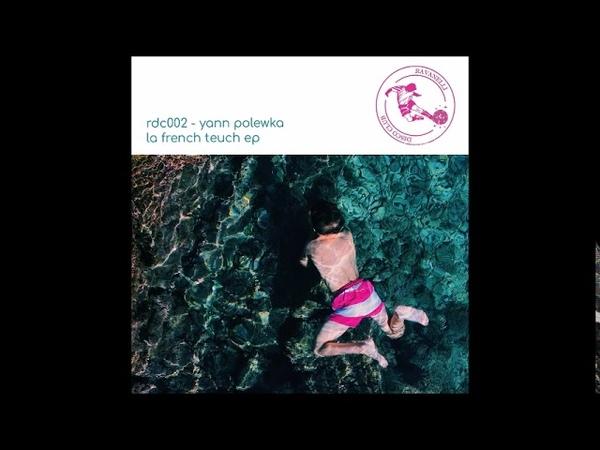 Yann Polewka - La French Teuch (69 Mix) (2019)