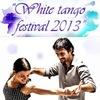White Tango Festival 2013