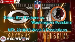Green Bay Packers vs Washington Redskins | NFL 2018-19 Week 3 | Predictions Madden NFL 19