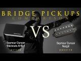SEYMOUR DUNCAN BLACKOUTS vs NAZGUL - Active Passive Bridge Pickup Metal Tone Comparison / Review