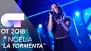 LA TORMENTA - NOELIA | Gala 4 | OT 2018