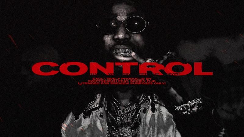 Quavo x Saweetie Type Beat — «Control» Dark Bouncy Trap Instrumental 2019