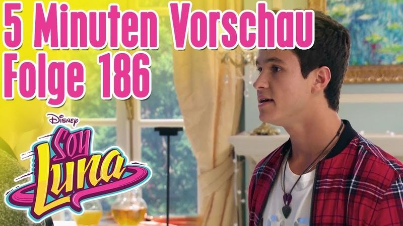 5 Minuten Vorschau - SOY LUNA Folge 186 || Disney Channel