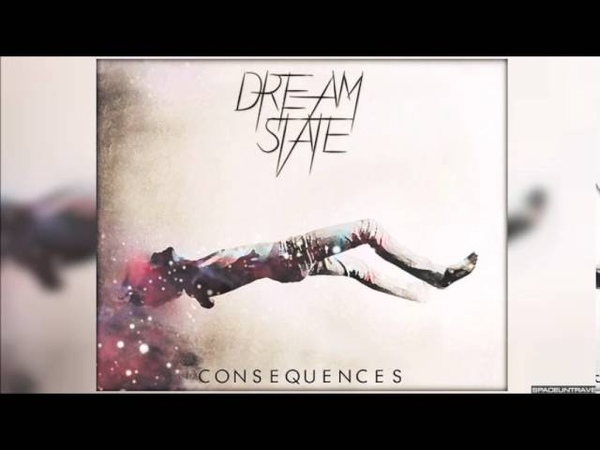 Dream State - Burden