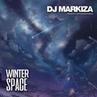 DJ Markiza - Winter Space Birthday Mix