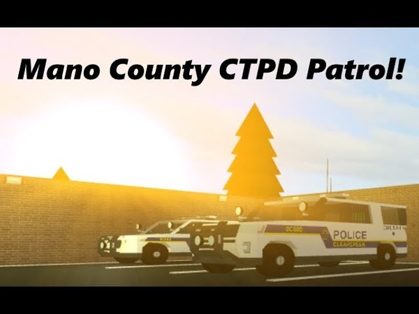 ROBLOX | Mano County CTPD 5 | THE CTPD CHIEF GOT ARRESTED!