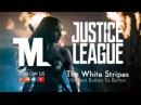 Justice League - Trailer Song (The White Stripes - Hardest Button To Button)