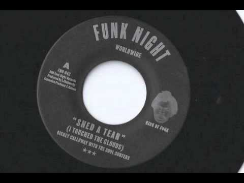 Rickey Calloway w/ The Soul Surfers Shed A Tear (I Touched The Clouds) Funk Night Records 45