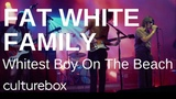 Fat White Family -