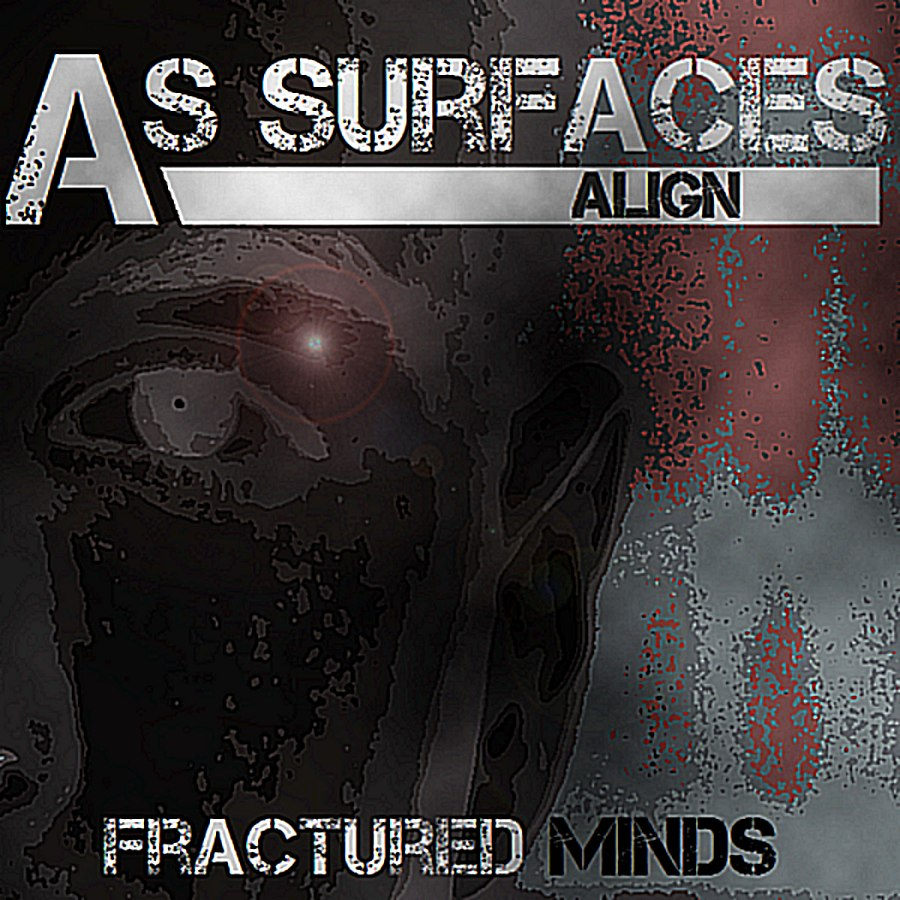 As Surfaces Align - Fractured Minds (2012)