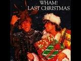 Last Christmas - Wham - George Michael - Lyrics