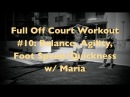 Full Off Court Workout 10: Balance, Agility, Foot Speed/Quickness w/ Maria | @DreAllDay