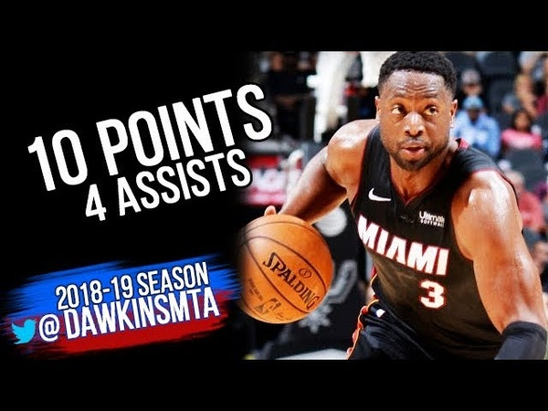 Dwyane Wade Full Highlights 2018 09 30 Heat vs Spurs 10 Pts 4 Asts FreeDawkins