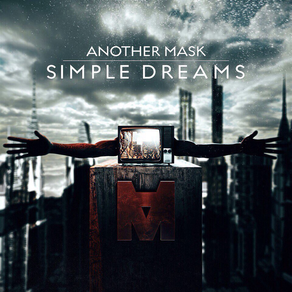 Another Mask – Simple Dreams [single] (2015)