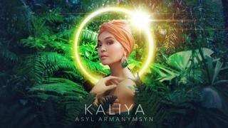 KALIYA - Asyl armanymsyn [Official video] +14