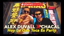 ALEX DUVALL ❌ CHACAL - Hoy Lo Que Toca Es Party Official Video by Felo Cubaton 2019