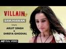 Samjhawan - Sidharth Malhotra Shraddha Kapoor VM Ek Villain Couple