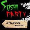 Sushi party 🍱🍣🍙