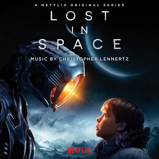 Christopher Lennertz альбом Lost in Space (Original Series Soundtrack)