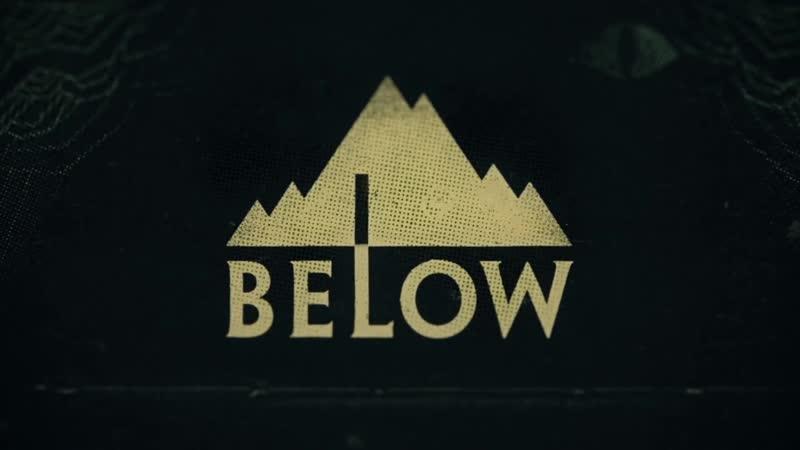 Релизный трейлер BELOW