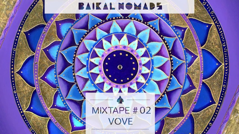 Baikal Nomads Mixtape 02 by v0ve Downtempo World Spiritual Deep Electronic music