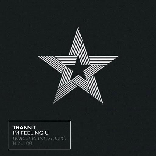 transit альбом Im Feeling U