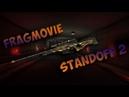 Standoff 2 | Fragmovie 2
