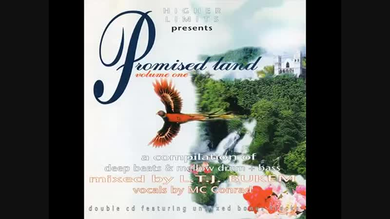 Dj LTJ Bukem (Mixed By) feat. McConard (VocaL) - Promised Land VoL.1 (1996, Un-mixed Deep-Beats, CompiLation)