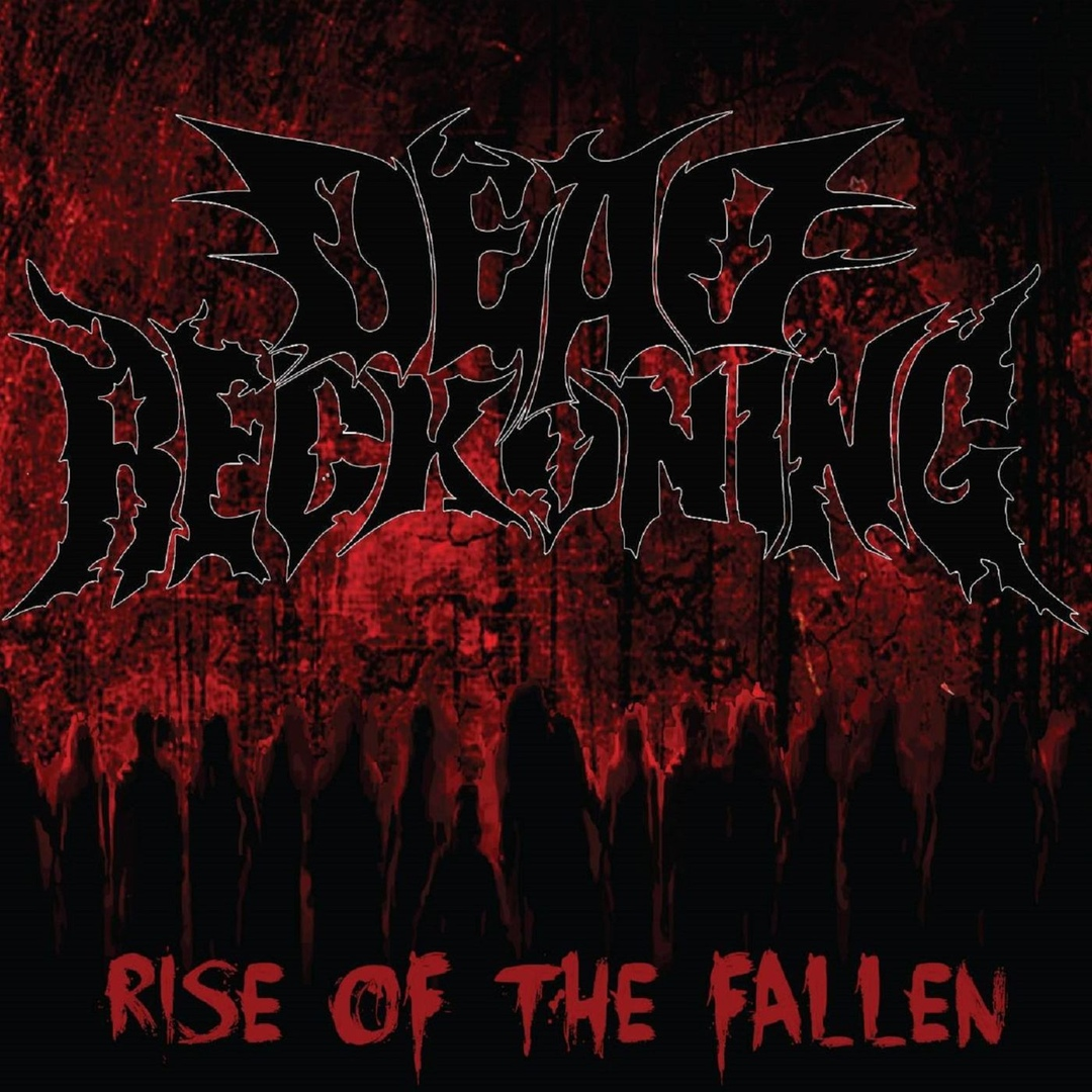 Dead Reckoning - Rise of the Fallen (2019)