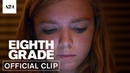 Eighth Grade | One More Week | Official Clip HD | A24