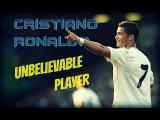 Cristiano Ronaldo ►Unbelievable Player●ᴴᴰ