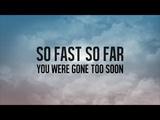 Simple Plan - Gone Too Soon (Lyric Video)