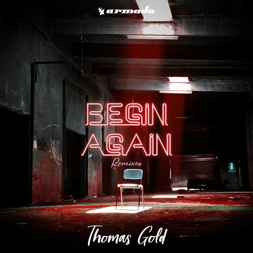 Thomas Gold альбом Begin Again (Remixes)