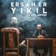 Ersan Er feat. Zeo Jaweed - Yıkıl