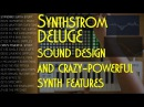 Sound design and some crazy powerful features of the Synthstrom Deluge