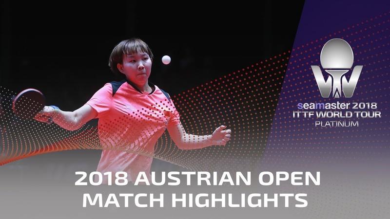 Zhu Yuling vs Doo Hoi Kem I 2018 ITTF Austrian Open Highlights 1 4