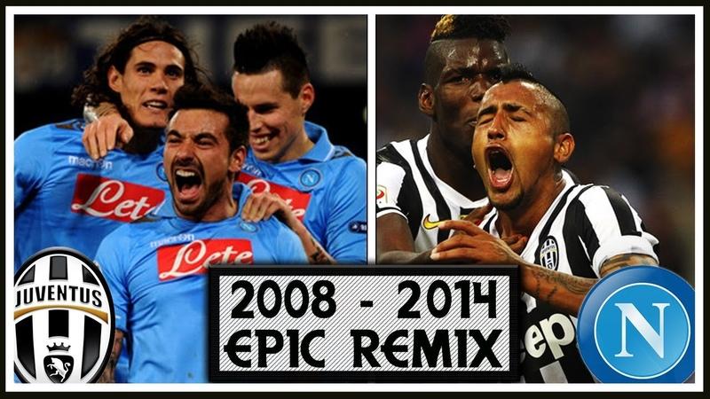 Juventus vs Napoli 2008-2014 Remix (feat. Piccinini)