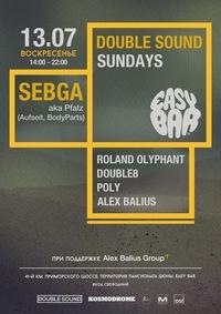 13.07 DOUBLE SOUND SUNDAYS SEASON OPENING: SEBGA