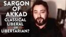 Sargon of Akkad Classical Liberal or Libertarian Part 2