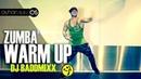 Zumba WARM UP - DJ BADDMIXX by A. SULU